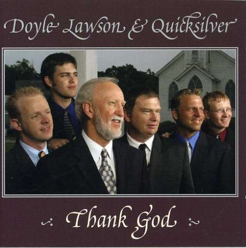 Doyle & Quicksilver Lawson Thank God