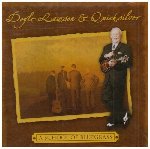 Doyle & Quicksilver Lawson School Of Bluegrass 2 CD Set