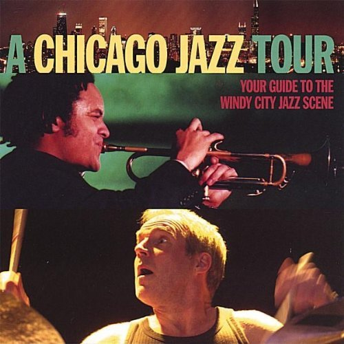Chicago Jazz Tour Chicago Jazz Tour