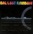 Big Lost Rainbow Big Lost Rainbow