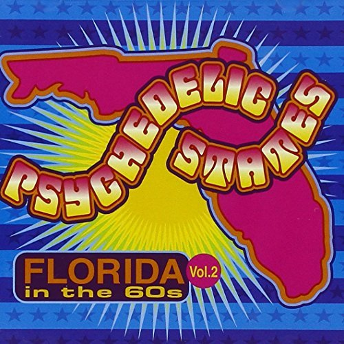 Psychedelic States Vol. 2 Florida In The '60s Plant Life Ravens Deep Six Psychedelic States