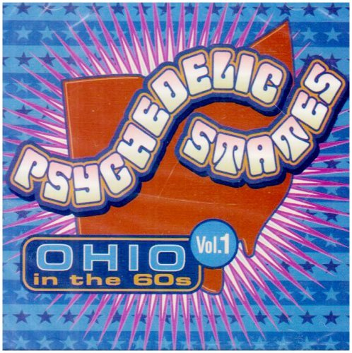 Psychedelic States Vol. 1 Ohio In The '60s