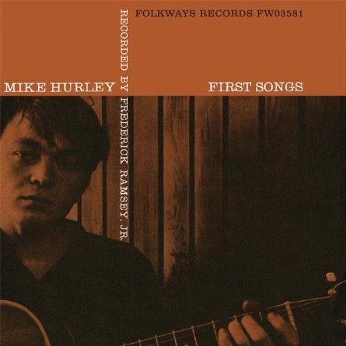 Michael Hurley First Songs