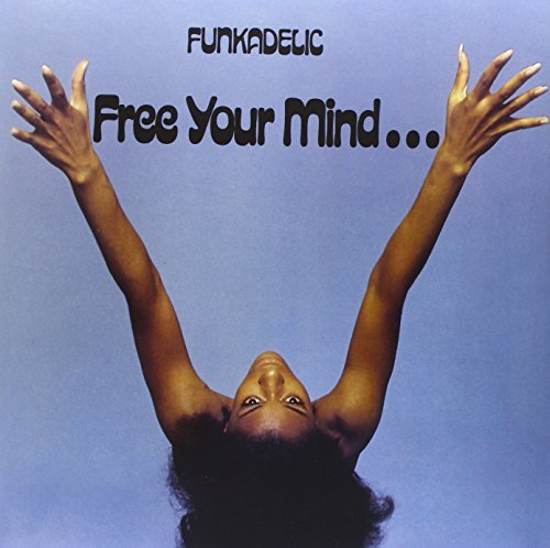 Funkadelic Free Your Mind... & Your Ass W 180gm Vinyl Free Your Mind... & Your Ass Will Follow
