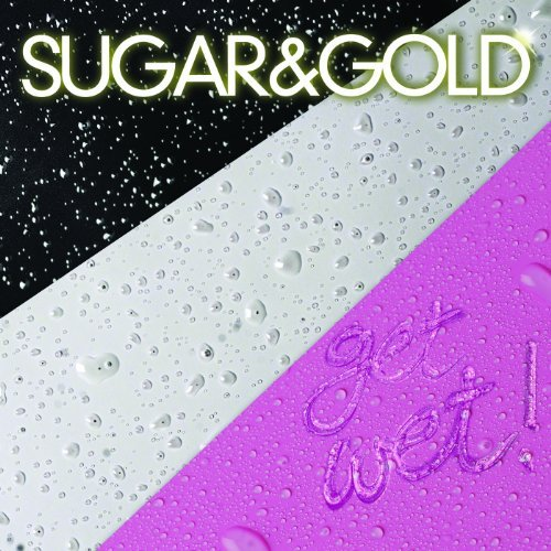 Sugar & Gold Get Wet!
