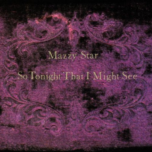 Mazzy Star So Tonight That I Might See 180gm Vinyl So Tonight That I Might See