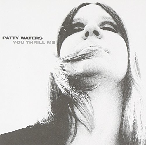 Waters Patty You Thrill Me A Musical Odyss