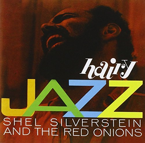 Silverstein Shel & The Red Oni Hairy Jazz