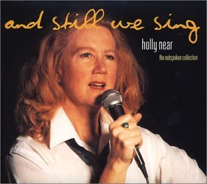 Holly Near And Still We Sing 2 CD Set