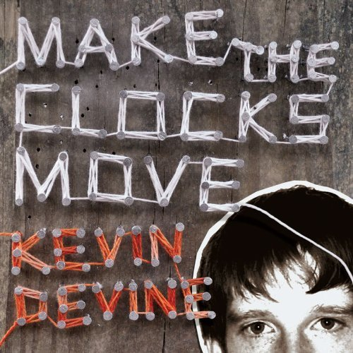 Kevin Devine Make The Clocks Move
