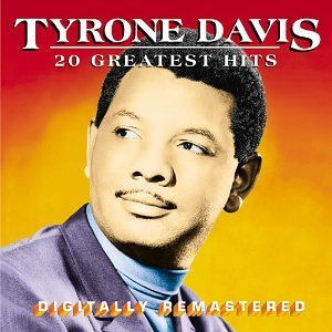 Tyrone Davis 20 Greatest Hits Remastered