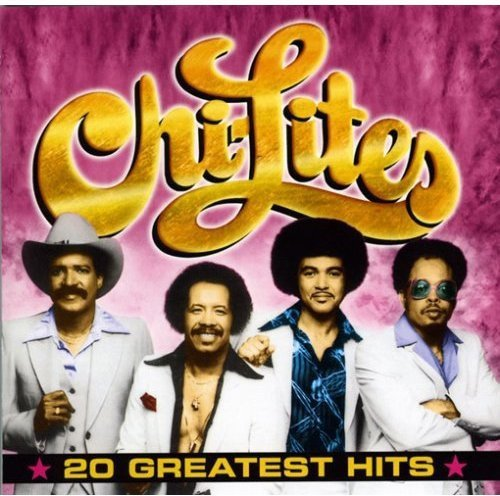 Chi Lites 20 Greatest Hits
