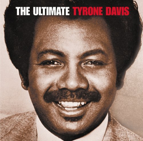 Tyrone Davis Ultimate Tyrone Davis Remastered 2 CD Set