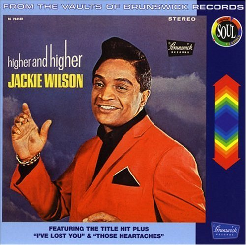 Jackie Wilson Higher & Higher