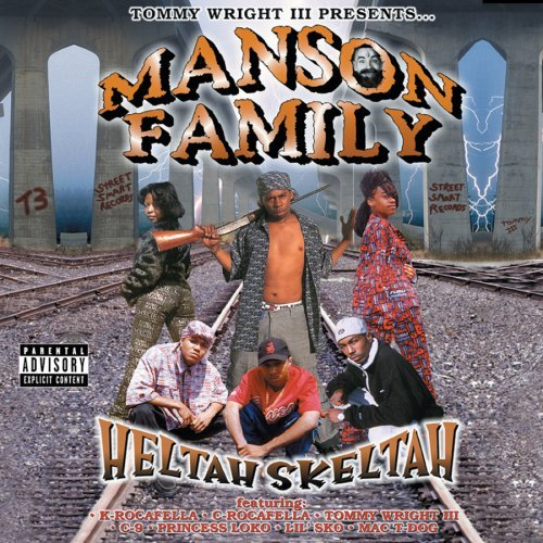 Manson Family Heltah Skeltah Explicit Version
