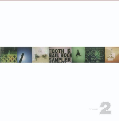 Tooth & Nail Rock Sampler Vol. 2 Tooth & Nail Rock Sampl Juliana Theory Starflyer 59 Tooth & Nail Rock Sampler