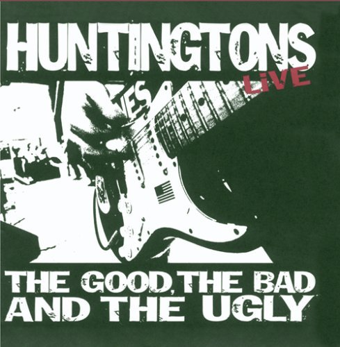 Huntingtons Good The Bad & The Ugly Ep