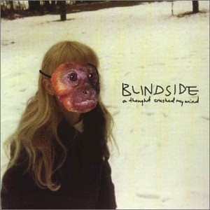 Blindside Thought Crushed My Mind