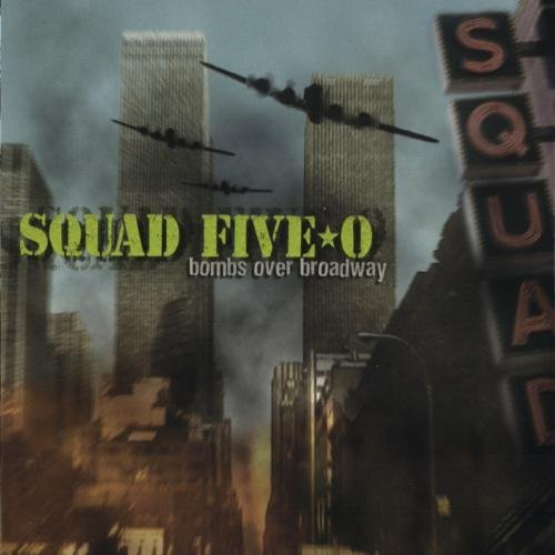Squad Five O Bombs Over Broadway