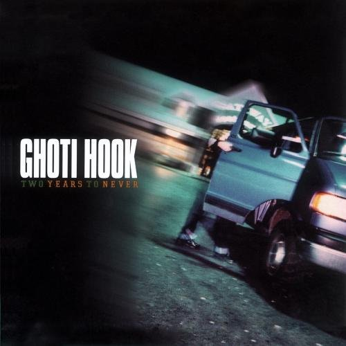 Ghoti Hook Two Years To Never