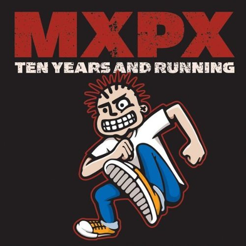Mxpx Ten Years & Running