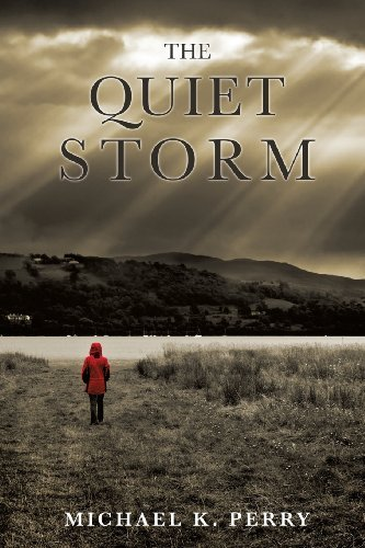 Michael K. Perry The Quiet Storm