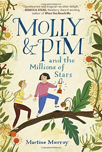 Martine Murray Molly & Pim And The Millions Of Stars
