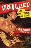 Phil Collen Adrenalized Life Def Leppard And Beyond
