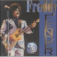Freddy Fender Greatest Hits Remastered