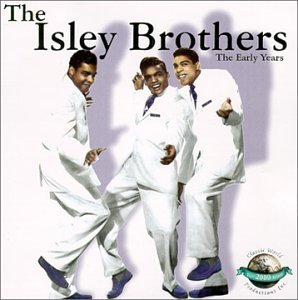 Isley Brothers Early Years