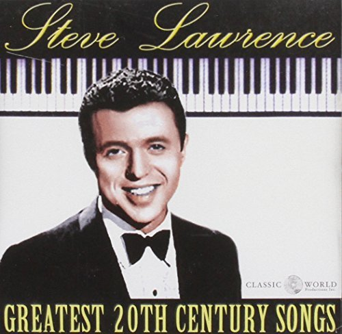 Steve Lawrence Greatest 20th Century Songs