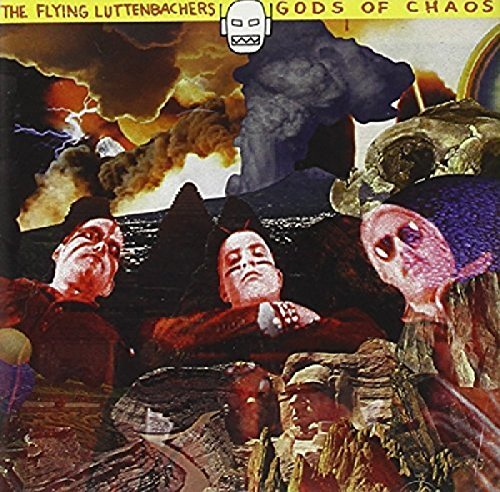 Flying Luttenbachers Gods Of Chaos