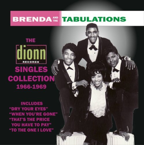 Brenda & The Tabulations Dionn Singles Collection