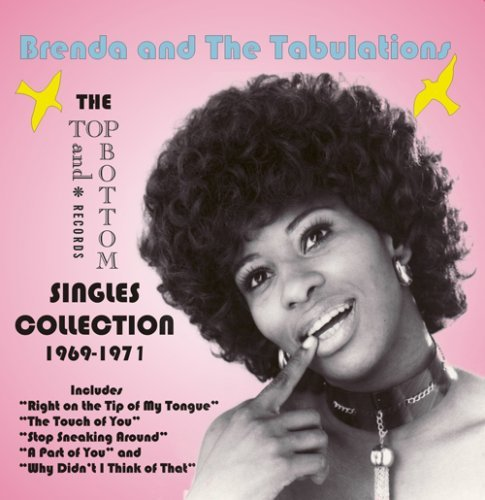 Brenda & The Tabulations Top & Bottom Singles Collectio