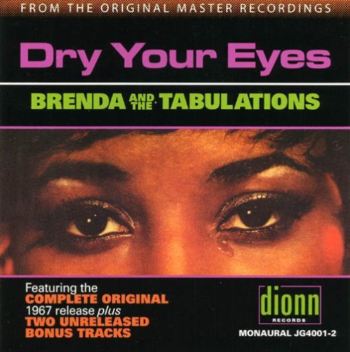 Brenda & The Tabulations Dry Your Eyes