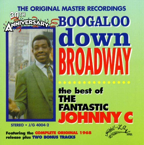 Fantastic Johnny C Boogaloo Down Broadway
