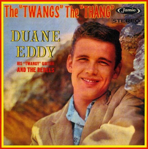 Eddy Duane Twangs The Thang