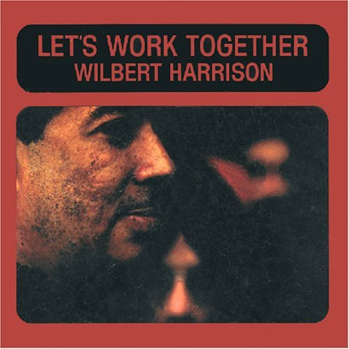 Harrison Wilbert Let's Work Together