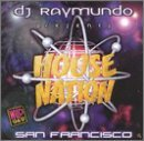 Dj Raymundo San Francisco House Nation