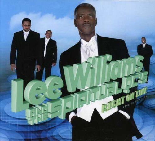 Lee & Spiritual Qc's Williams Right On Time