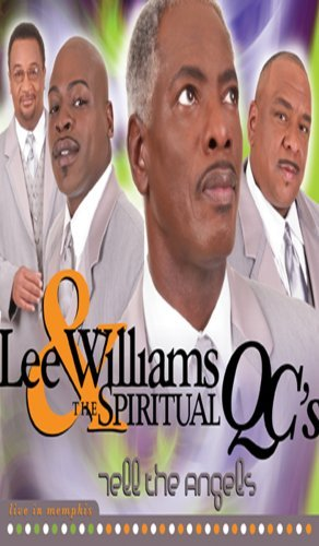 Lee & Spiritual Qc's Williams Tell The Angels Live In Memphi