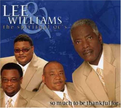 Lee & Spiritual Qc's Williams So Much To Be Thankful For