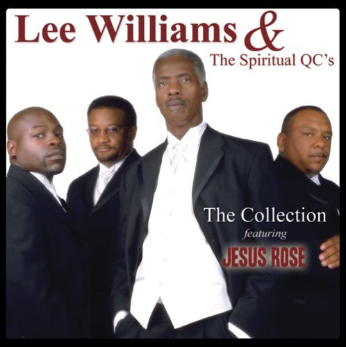 Lee & Spiritual Qc's Williams Collection Feat. Jesus Rose