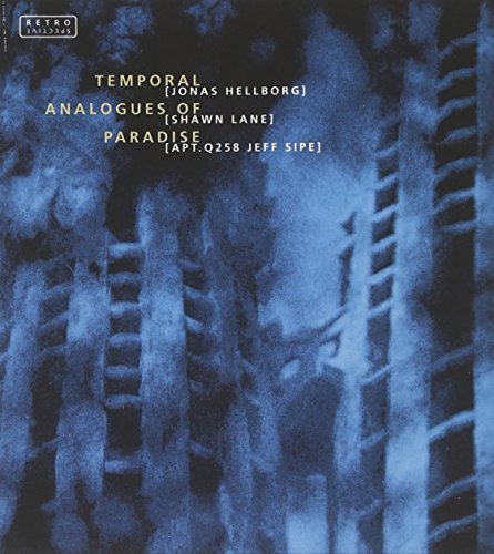 Hellborg Lane Sipe Temporal Analogues Of Paradise Remastered