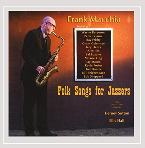 Frank Macchia Folk Songs For Jazzers