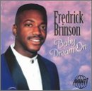 Fredrick Brinson Baby Dream On