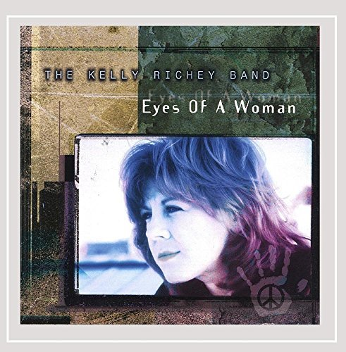 Kelly Band Richey Eyes Of A Woman