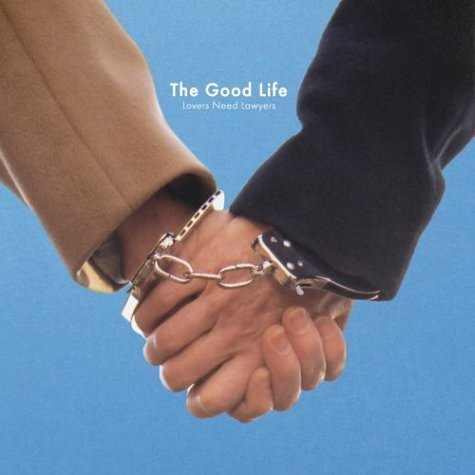 Good Life Lovers Need Lawyers