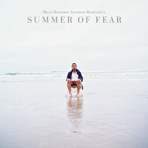 Miles Benjamin Anth Robinson Summer Of Fear