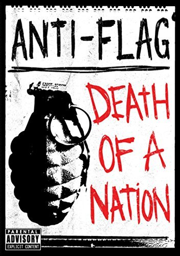 Anti Flag Death Of A Nation